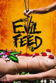 Evil Feed(2013) Poster - Movie Forum, Cast, Reviews