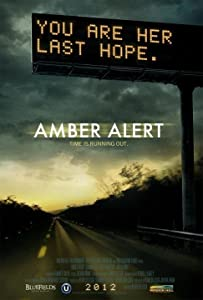 Movie downloaded links Amber Alert USA [2160p]