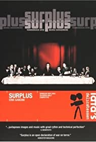 Surplus: Terrorized Into Being Consumers (2003) Poster - Movie Forum, Cast, Reviews
