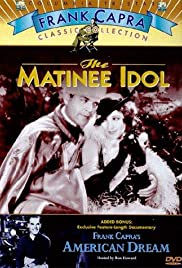 The Matinee Idol(1928) Poster - Movie Forum, Cast, Reviews