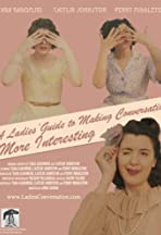 A Ladies' Guide to Making Conversation More Interesting