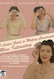 A Ladies' Guide to Making Conversation More Interesting Poster