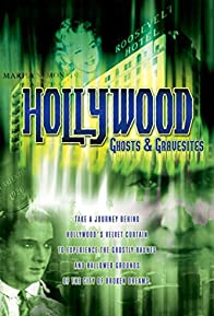 Primary photo for Hollywood Ghosts & Gravesites