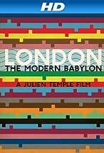 Primary image for London: The Modern Babylon