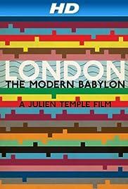 London: The Modern Babylon(2012) Poster - Movie Forum, Cast, Reviews