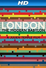 Primary photo for London: The Modern Babylon