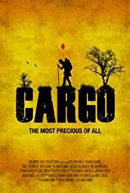 Cargo (2014) Poster - Movie Forum, Cast, Reviews