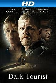 Dark Tourist (2012) - IMDb