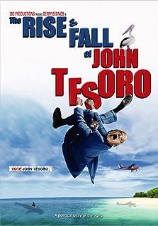 The Rise and Fall of John Tesoro (2010)