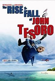 The Rise and Fall of John Tesoro Poster