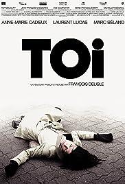 Toi(2007) Poster - Movie Forum, Cast, Reviews