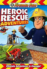 Primary photo for Fireman Sam: Heroic Rescue Adventures