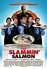 The Slammin' Salmon (2009) Poster - Movie Forum, Cast, Reviews