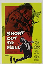 Short Cut to Hell (1957) Poster - Movie Forum, Cast, Reviews