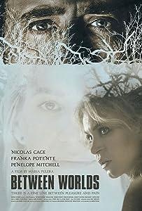 Watch online short movies Between Worlds by Tim Hunter [avi]