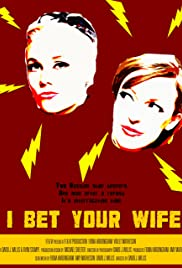 I Bet Your Wife Poster