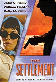 The Settlement (1999) Poster - Movie Forum, Cast, Reviews