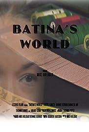 Batina's World Poster
