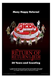 The Return of Return of the Jedi: 30 Years and Counting Poster