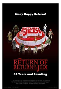 Primary photo for The Return of Return of the Jedi: 30 Years and Counting