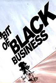 Bit of Black Business Poster