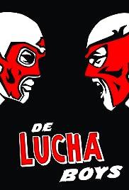 De Lucha Boys Poster