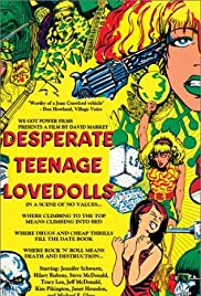 Desperate Teenage Lovedolls Poster