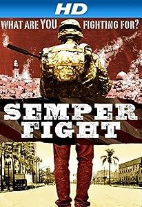 Neueste Smartmovie kostenloser Download Semper Fight (2014)  [hd1080p] [DVDRip] [480x360] by Antone Anania