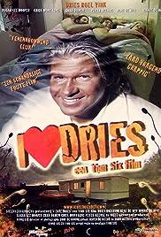 I Love Dries (2008) filme kostenlos
