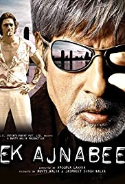 Ek Ajnabee (2005) Poster - Movie Forum, Cast, Reviews