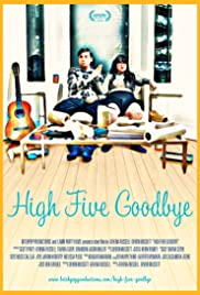High Five Goodbye Poster