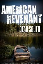 American Revenant: Dead South