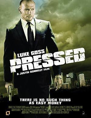poster Pressed - Soldi pericolosi