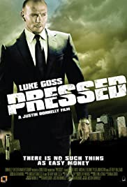 Pressed (2011) Poster - Movie Forum, Cast, Reviews