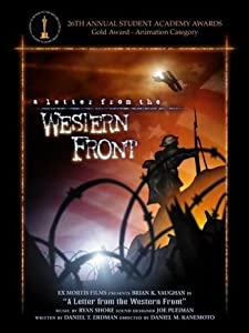 Smart movie for mobile free download A Letter from the Western Front by [1280x720]