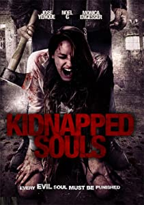 Easy a free download full movie Kidnapped Souls USA [hd1080p]