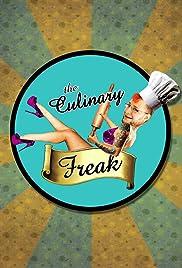 The Culinary Freak Starring Michael Proietti Poster