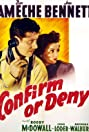 Confirm or Deny (1941) Poster