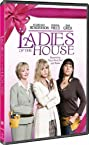 Ladies of the House (2008) Poster