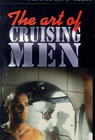 Primary photo for The Art of Cruising Men