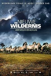 De nieuwe wildernis Poster