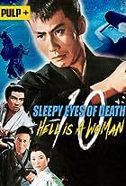 Sleepy Eyes of Death: Hell Is a Woman