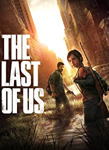 The Last of Us by Amy Hennig