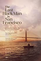 The Last Black Man in San Francisco (2019) Poster