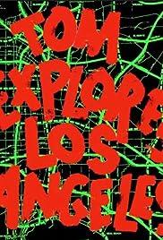 Tom Explores Los Angeles Poster