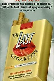 The Last Cigarette (1999) Poster - Movie Forum, Cast, Reviews