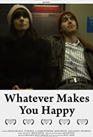Whatever Makes You Happy (2010)