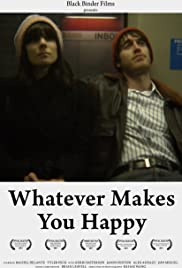 Whatever Makes You Happy Poster
