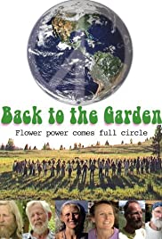 Back to the Garden, Flower Power Comes Full Circle Poster
