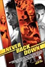 Never Back Down (2008) Poster
